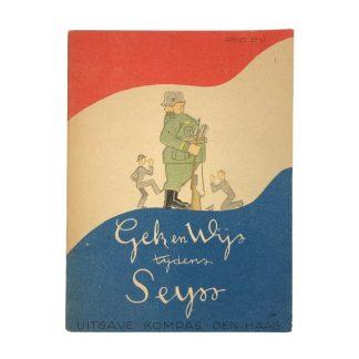 Original WWII Dutch liberation booklet 'Gek en Wijs tijdens Seyss'