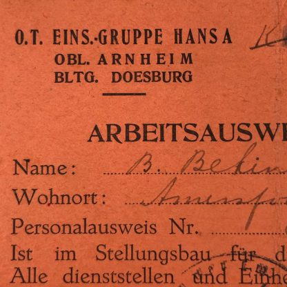 Original WWII German Ausweis Organisation Todt Arnheim & Doesburg