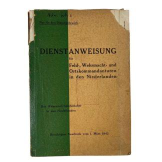 Original WWII German 'Dienstanweisung für Feld-, Wehrmacht- und Ortskommandanturen in den Niederlanden'