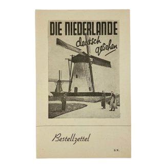 Original WWII German 'Die Niederlande, Deutsch Gesehen' order leaflet